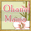 Ohana Mama Blog